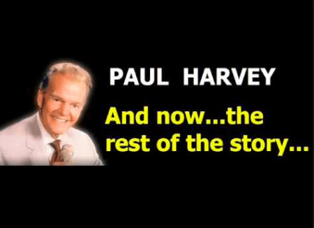 Paul Harvey Rest of the Story