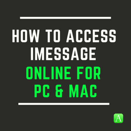 How To Access iMessage Online For PC & Mac | Appamatix